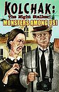 Kolchak The Night Stalker: Monsters Among Us by David Michelinie
