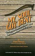 My Soul Got Bent