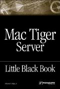 The Mac Tiger Server Black Book (Little Black Books)