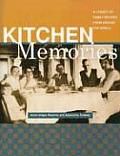 Kitchen Memories A Legacy of Family Recipes from Around the World