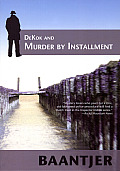 Inspector Dekok #22: DeKok and Murder by Installment Cover