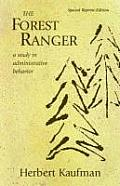 Forest Ranger A Study in Administrative Behavior