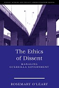 The Ethics of Dissent: Managing Guerrilla Government Cover