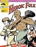 Heroic Folk (Chester Comix)