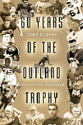 60 Years of the Outland Trophy