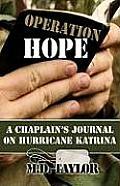 Operation Hope A Chaplains Journal on Hurricane Katrina