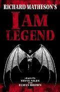 Richard Mathesons I Am Legend