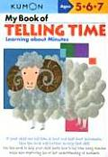 My Book of Telling Time: Learning about Minutes (Kumon Workbooks) Cover
