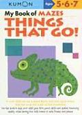 My Book of Mazes Things That Go (Kumon Workbooks) Cover