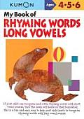 My Book of Rhyming Words Long Vowels Ages 4 5 6