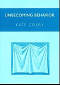 Unbecoming Behavior