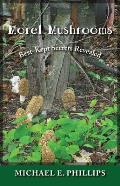 Morel Mushrooms: Best-Kept Secrets Revealed