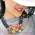 Wagashi Handcrafted Fashion Art from Japan