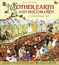Mother Earth & Her Children A Quilted Fairy Tale