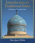 Introduction to Traditional Islam, Illustrated: Foundations, Art, and Spirituality (Perennial Philosophy) Cover