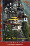 The Way and the Mountain: Tibet, Buddhism, and Tradition Cover