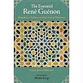 The Essential Rene Guenon: Metaphysics, Tradition, and the Crisis of Modernity (Perennial Philosophy) Cover