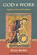 God and Work: Aspects of Art and Tradition (Perennial Philosophy) Cover