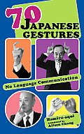70 Japanese Gestures: No Language Communication Cover