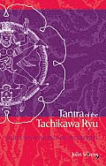 Tantra of the Tachikawa Ryu: Secret Sex Teachings of the Buddha