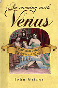 An Evening with Venus: Prostitution During the American Civil War
