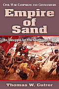 Empire of Sand: The Struggle for the Southwest,1862