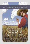 Telling God's Story: Instructor Text and Teaching Guide, Year Two (Telling God's Story) Cover