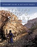 Telling God's Story, Year Three: The Unexpected Way: Student Guide and Activity Pages (Telling God's Story)