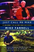 Just Call Me Mike: A Journey to Actor and Activist Cover