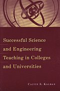 Successful Science and Engineering Teaching in Colleges and Universities