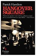 Hangover Square A Story of Darkest Earls Court