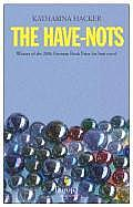 Have-nots (08 Edition) Cover