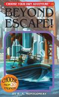 Choose Your Own Adventure 15 Beyond Escape