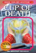 Cup of Death: Choose Your Own Adventure #13 (Choose Your Own Adventure)