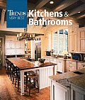 Trends: Very Best Kitchens and Bathrooms