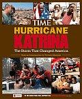 Time Hurricane Katrina The Storm That Changed America