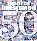 Sports Illustrated: The 50th Anniversary Book