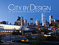 City by Design: Denver: An Architectural Perspective of Denver