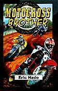 Motocross Brother: Touchdown Edition (Dream) Cover
