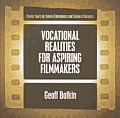 Vocational Realities for Aspiring Filmmakers
