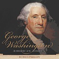 George Washington: America's Joshua