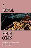 Formal Feeling Comes Poems in Form by Contemporary Women