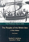 Peoples of the British Isles, a New History Volume 1 (3RD 08 Edition)