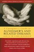 Caregivers Guide to Alzheimers & Related Diseases
