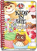 Kids in the Kitchen: A Handy Little How-To Book to Turn Your Budding Chef Loose in the Kitchen