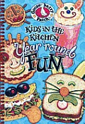 Kids in the Kitchen Year'round Fun Cookbook
