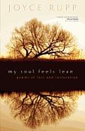 My Soul Feels Lean Poems of Loss & Restoration