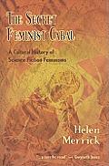 Secret Feminist Cabal A Cultural History
