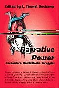 Narrative Power: Encounters, Celebrations, Struggles