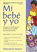 Mi Bebe y Yo/ Baby and Me